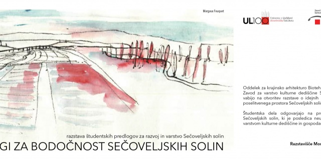 Invitation to attend the opening of the exhibition: Proposals for the future of the Sečovlje Salt-pans