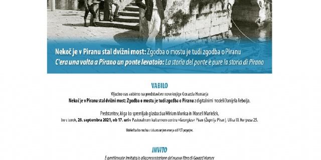 Once upon a time Piran had a drawbridge: the story of the bridge is also the story of Piran